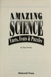 Cover of: Amazing Science, Facts, Feats, and Puzzles