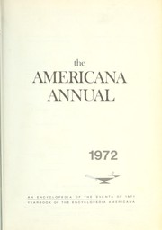 Cover of: The Americana Annual 1972 : an encyclopedia of the events of 1971