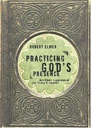 Cover of: Practicing God's Presence: Brother Lawrence For Today's reader