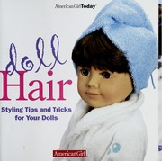 Cover of: Doll hair : styling tips for your dolls