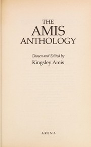 Cover of: The Amis anthology | chosen and edited by Kingsley Amis.