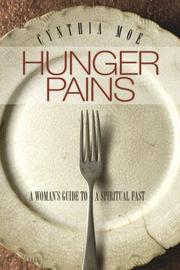 Cover of: Hunger pains | Cynthia Moe