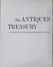 Cover of: Antiques treasury of furniture and other decorative arts at Winterthur, Williamsburg, Sturbridge, Ford Museum, Cooperstown, Deerfield [and] Shelburne.