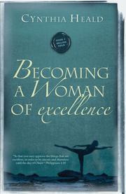 Cover of: Becoming A Woman Of Excellence (Becoming a Woman)