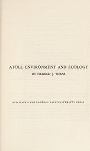 Cover of: Atoll environment and ecology | Herold Jacob Wiens