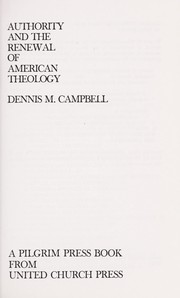 Cover of: Authority and the renewal of American theology | Dennis M. Campbell
