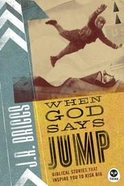 Cover of: When God Says Jump | J. R. Briggs