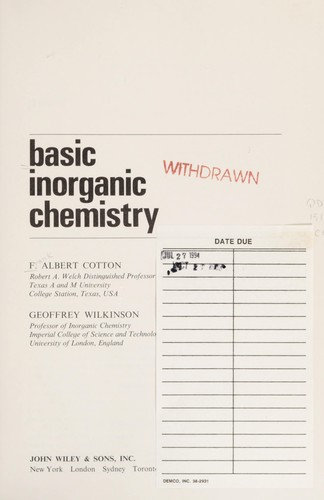 Cotton Basic Inorganic Chemistry by F. Albert Cotton, Geoffrey Wilkinson