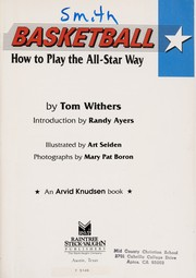 Cover of: Basketball (How to Play the All-Star Way) | Tom Withers
