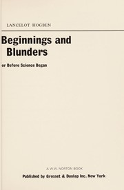 Cover of: Beginnings and blunders; or, Before science began