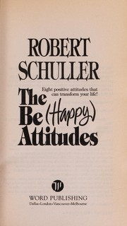 Cover of: The Be-Happy Attitudes |