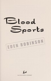 Cover of: Blood sports | Eden Robinson