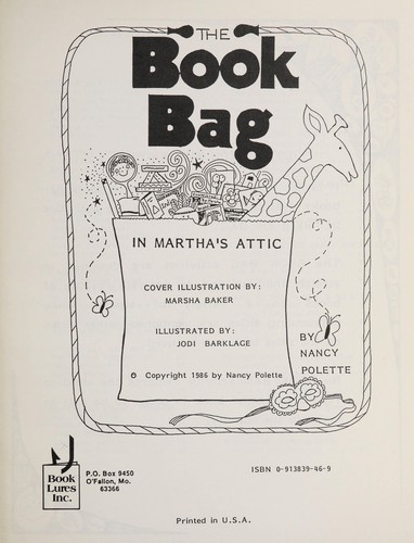 The Book Bag in Martha's Attic (Activities Book K-3) by N. Pollette