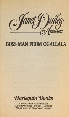 Nebraska: boss man from Ogallala by Janet Dailey