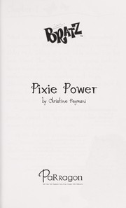 Cover of: Bratz, pixie power