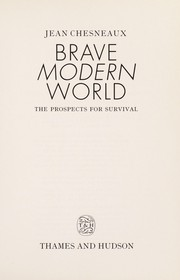 Cover of: Brave modern world | Jean Chesneaux