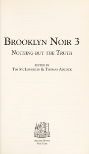 Cover of: Brooklyn noir 3 : nothing but the truth