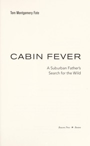 Cover of: Cabin fever | Tom Montgomery-Fate