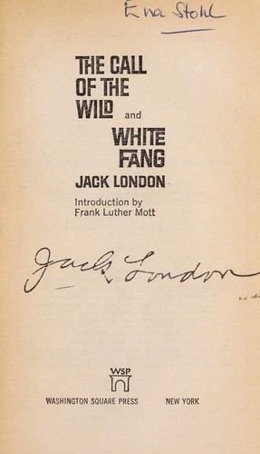The call of the wild and white fang by Jack London