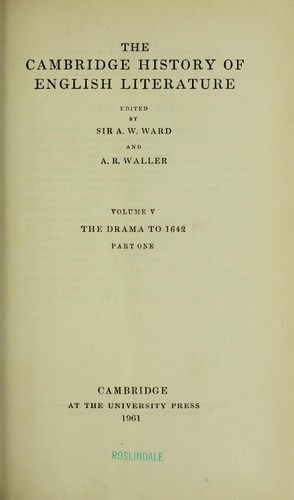 The Cambridge history of English literature by Ward, Adolphus William Sir