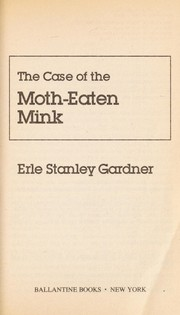 Cover of: The Case of the Moth-Eaten Mink