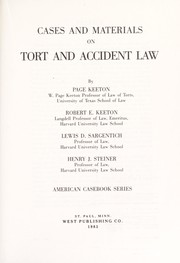 Cover of: Cases and materials on tort and accident law |