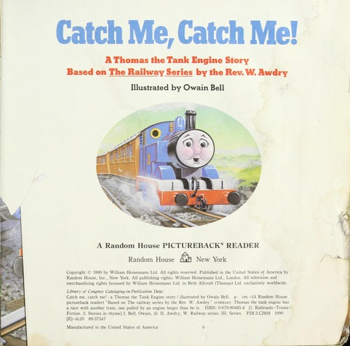 Catch me, catch me! : a Thomas the Tank Engine story by Bell, Owain, ill