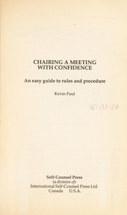Cover of: Chairing a meeting with confidence | Kevin Paul