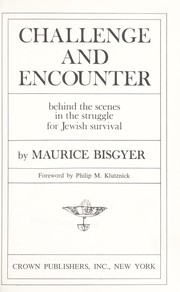 Cover of: Challenge and encounter | Maurice Bisgyer