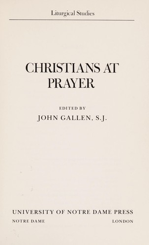 Christians at prayer by edited by John Gallen.