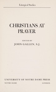 Cover of: Christians at prayer | edited by John Gallen.