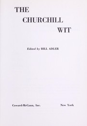 Cover of: The Churchill wit | Winston S. Churchill