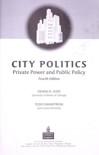 City politics : private power and public policy by Judd, Dennis R