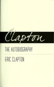 Cover of: Clapton : the autobiography
