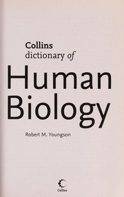 Cover of: Collins of dictionary human biology | Robert M. Youngson
