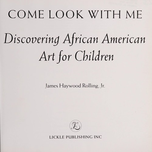 Come look with me by Rolling, James Jr