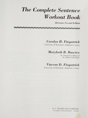 Cover of: The complete sentence workout book | Carolyn H. Fitzpatrick