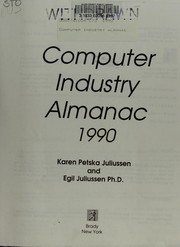 Cover of: Computer Industry Almanac, 1990 (Brady Books) | Karen Petska-Juliussen
