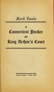 Cover of: A Connecticut Yankee in King Arthur's Court |