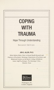Cover of: Coping with trauma : hope through understanding