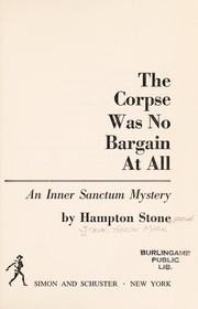 Cover of: The corpse was no bargain at all | Hampton Stone