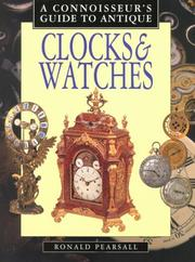 Cover of: A Connoisseur's Guide to Antique Clocks & Watches (Connoisseurs Guides)