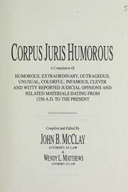Cover of: Corpus juris humorous | compiled and edited by John B. McClay & Wendy L. Matthews.