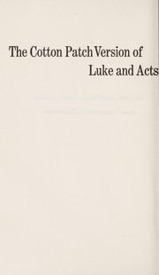 Cover of: The cotton patch version of Luke and Acts | Clarence Jordan