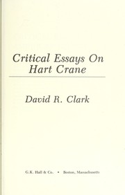 Cover of: Critical essays on Hart Crane | [collected by] David R. Clark.