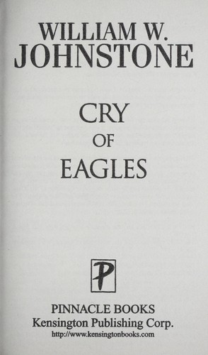 Cry of eagles by William W. Johnstone