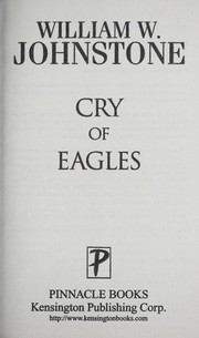 Cover of: Cry of eagles | William W. Johnstone