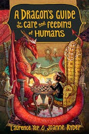 Cover of: A Dragon's Guide To The Care And Feeding Of Humans