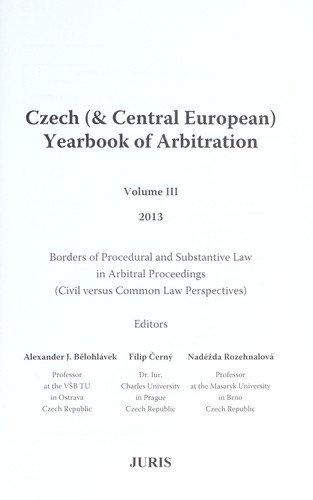 Borders of procedural and substantive law in arbitral proceedings by Alexander J. Bělohlávek, Filip Černý, Naděžda Rozehnalová