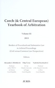 Cover of: Borders of procedural and substantive law in arbitral proceedings | Alexander J. Bělohlávek, Filip Černý, Naděžda Rozehnalová